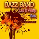 Dazz Band - Let it whip - live