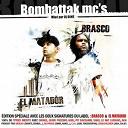 Brasco / El Matador - Bombattak MC's