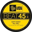 Suff Daddy - Kill bill