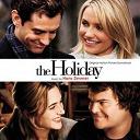 Atli Orvarsson / Hans Zimmer / Heitor Pereira / Henry Jackman / Herb Alpert / I. Heap / Imogen Heap / Lorne Balfe / Ryeland Allison / The Holiday - The holiday