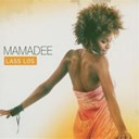 Mamadee - Lass los