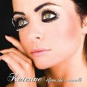 Katerine / Regi - Upon the catwalk