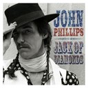 John Phillips / The Mamas & The Papas - Jack of diamonds