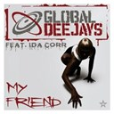 Global Deejays - My friend - taken from superstar