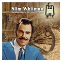 Slim Whitman - The only hymnal you will ever need