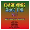 Anthony Johnson / Classic Oldies / Dave & Ansel Collins / Delroy Wilson / George Faith / Jackie Edwards / John Holt / Pete Banton / Reggae-Style / Sugar Minott / The Blackstones / The Heptones - Classic oldies - reggae-style (vol. 1)