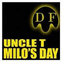 Uncle T - Milo's day