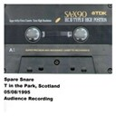 Spare Snare - T in the park, scotland, 05.08.1995
