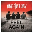 One Fine Day - Feel again