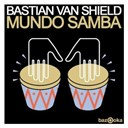 Bastian Van Shield - Mundo samba