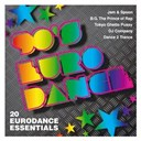 20 Eurodance Essentials / 90's Eurodance / B.g. The Prince Of Rap / Dance 2 Trance / Dee-Vah / Dj Company / Groovecult / Jam El Mar / Mark Spoon / Paris Red / Solo / Storm / Sweep & Linda Carriere / Tayah / Tokyo Ghetto Pussy - 90's eurodance - 20 eurodance essentials