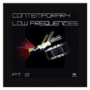 Burning Simitkovic / Channel Two / Contemporary Low Frequenzies Pt.2 / Janice Andrade / Jeremin / Madball Scientists / Michael Sauer / Riccicomoto / Richard E & Annabel / Sheila Brown & Christoph Isermann / Sir Henry's Mono Jazz Orchestra / Supreme Chord Jesters / The Bas Lexter Ensample / The Blue Monk / Tobitob Sessionlab / Yorio Da Costa - Contemporary low frequenzies pt.2