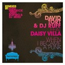 David Tort / Dj Ruff - When i became a punk (feat. daisy villa)