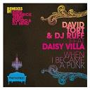 David Tort / Dj Ruff - When i became a punk (feat. daisy villa)