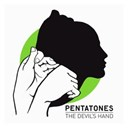 Pentatones - The devil's hand