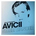 Avicii - Street dancer part 1