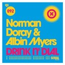 Albin Myers / Norman Doray - Drink n' dial
