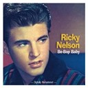 Ricky Nelson - Be-bop baby - digitally remastered