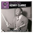 Kenny Clarke - Jazz portraits: kenny clarke - digitally remastered