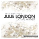 Julie London - Cry me a river (the audio pearls collection)