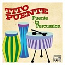 Tito Puente - Puente in percussion (digitally remastered - original album)