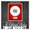 Tony Bennett - The platinum collection: tony bennett