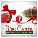 Bing Crosby - The christmas collection: bing crosby