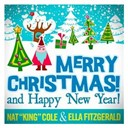 Ella Fitzgerald / Nat King Cole - Merry christmas and happy new year! (27 unforgettable christmas songs)