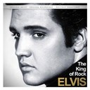 "Elvis Presley ""The King"" - The king of rock (remastered)"