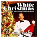 Bing Crosby - White christmas (a collection of bing's greatest christmas songs)
