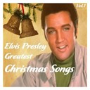 "Elvis Presley ""The King"" - Greatest christmas songs, vol.1"