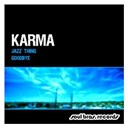 Karma - Jazz thing