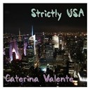 Caterina Valente - Strictly usa