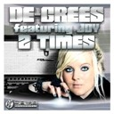 De-Grees - 2 times (feat. joy)