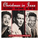 Ella Fitzgerald / Frank Sinatra / Nat King Cole - Christmas in Jazz (Remastered)