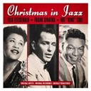 "Ella Fitzgerald, Frank Sinatra, Nat ""King"" Cole - Christmas in Jazz (Remastered)"