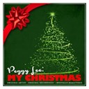 Peggy Lee - Peggy lee: my christmas (remastered)