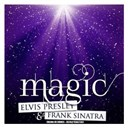 "Elvis Presley ""The King"" / Frank Sinatra - Magic (remastered)"