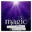Ella Fitzgerald / Ray Charles - Magic (remastered)