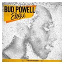Bud Powell - Elogie (Remastered)