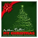 Arthur Fiedler / Boston Pops Orchestra - Arthur fiedler: my christmas (remastered)