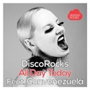 Discorocks - All day today (feat. convenezuela)