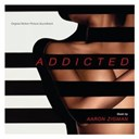 Aaron Zigman - Addicted (Original Motion Picture Soundtrack)