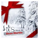 Dean Martin - Let it snow (all-time christmas favorites! remastered)