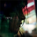 Empyr - Your skin my skin