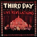 Third Day - Live revelations