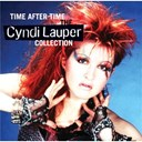 Cyndi Lauper - Time after time: the cyndi lauper collection
