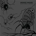 Modest Mouse - Autumn beds