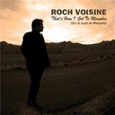 Roch Voisine - That's how i got to memphis / sur la route de memphis