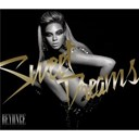 Beyonc&eacute; Knowles - Sweet dreams